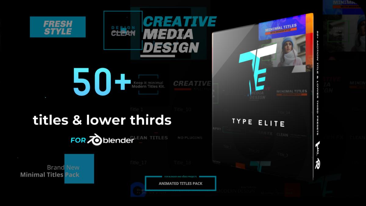 Professional Titles & Lower Thirds for Blender - Type Elite V1 1