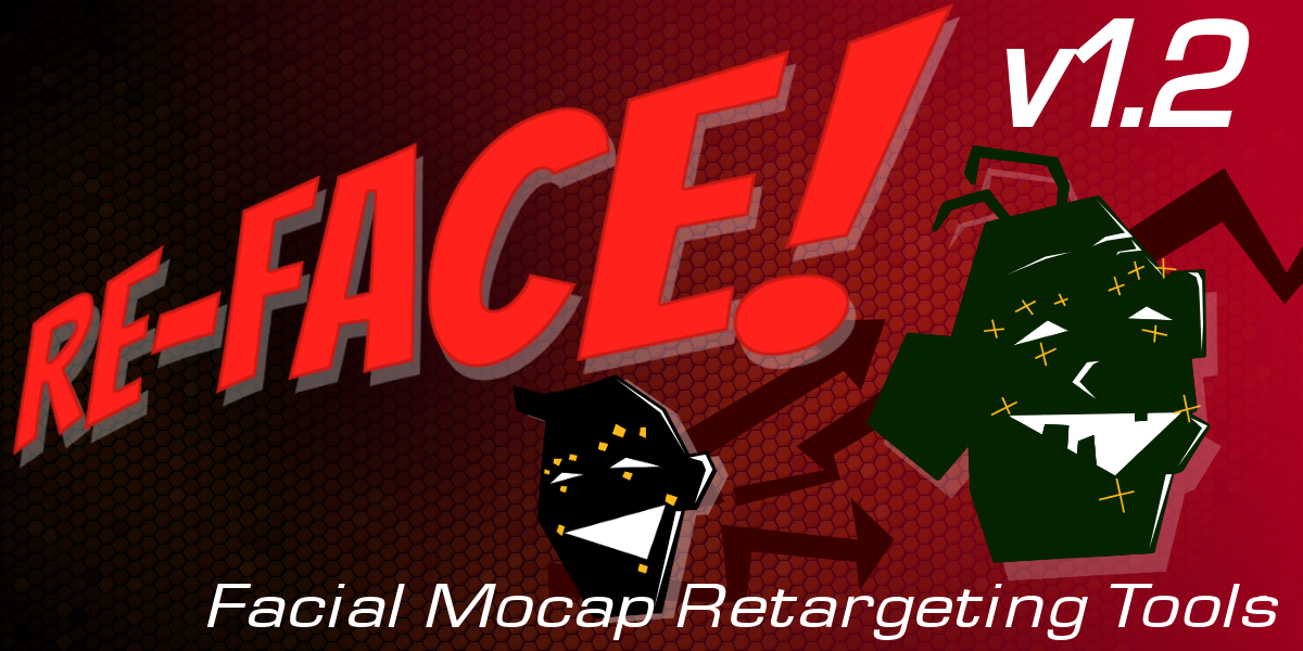 Re-Face! - Facial Motion Capture Retargeting Tools v1 2 1